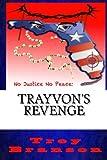 No Justice, No Peace: Trayvon's Revenge, Trey Branson, 1495946193