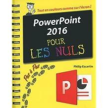 PowerPoint 2016 Pas à Pas Pour les Nuls (French Edition)