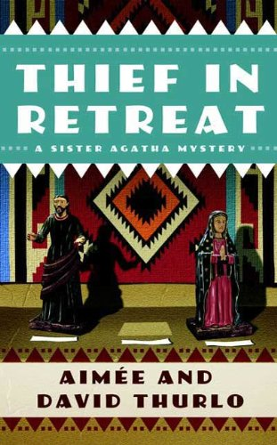 Thief in Retreat: A Sister Agatha Mystery (Sister Agatha Mysteries Book 2) (English Edition)
