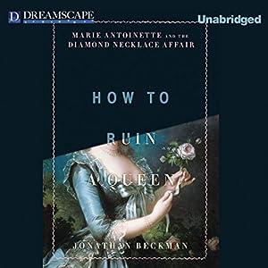 How to Ruin a Queen Audiobook