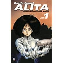 Battle Angel Alita - Volume 1