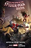 Spider-Man 2099 Vol. 6: Apocalypse Soon (Spider-Man 2099 (2015-2017))