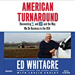 American Turnaround: Reinventing AT&T and GM and the Way We Do Business in the USA | Edward Whitacre,Leslie Cauley