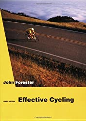 Effective Cycling: 6th Edition by Forester John (1992-12-29) Paperback