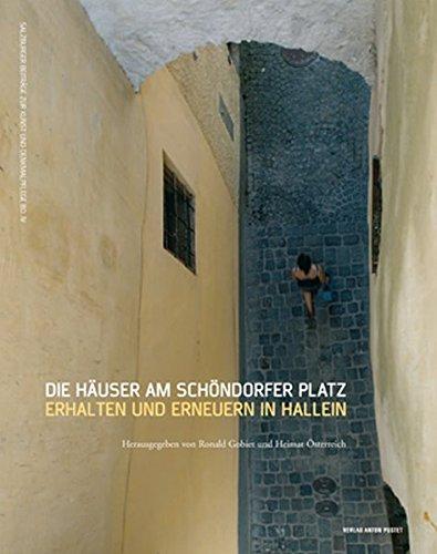 Häuser am Schöndorfer Platz: Erhalten und Erneuern in Hallein