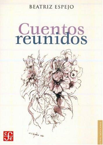 Cuentos reunidos (Letras Mexicanas) (Spanish Edition) ebook