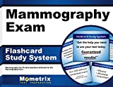 Mammography Exam Flashcard Study System: Mammography Test Practice Questions & Review for the Mammography Exam (Cards)