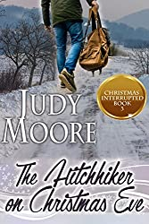 The Hitchhiker on Christmas Eve (Christmas Interrupted Book 3)