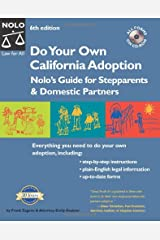 Do Your Own California Adoption: Nolo's Guide for Stepparents and Domestic Partners Paperback