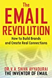The Email Revolution, V. A. Shiva Ayyadurai, 1621532631