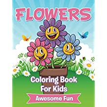 Flowers Coloring Book For Kids (Art Book Series)