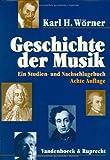 Geschichte der Musik. Ein Studien- und Nachschlagebuch