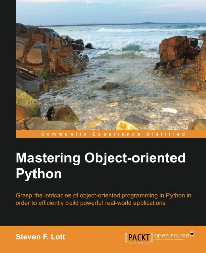 Book cover of Mastering Object-oriented Python by Steven F. Lott