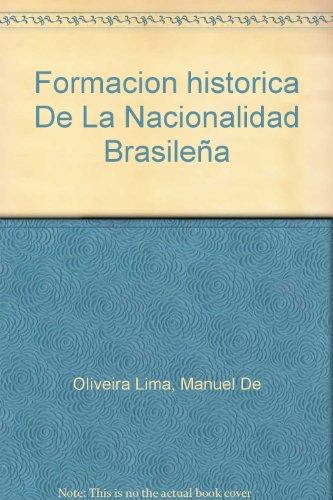 Formacion historica De La Nacionalidad Brasileña
