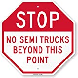 SmartSign ''Stop - No Semi Trucks Beyond This Point'' Sign | 18'' x 18'' Aluminum