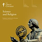 Science and Religion |  The Great Courses