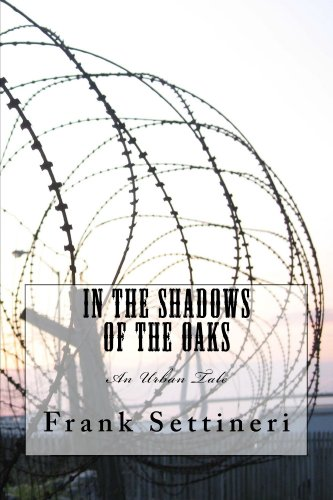 Book: In the Shadows of the Oaks by Frank Settineri