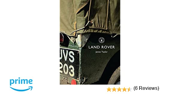 Land rover shire library james taylor 9780747807261 amazon land rover shire library james taylor 9780747807261 amazon books fandeluxe Gallery