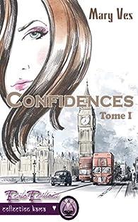 Confidences par Mary Ves