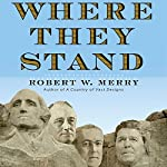 Where They Stand | Robert Merry