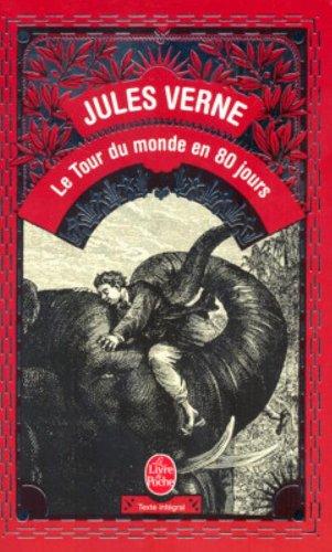 Le Tour Du Monde En 80 Jours (French Edition) (Ldp Classiques)