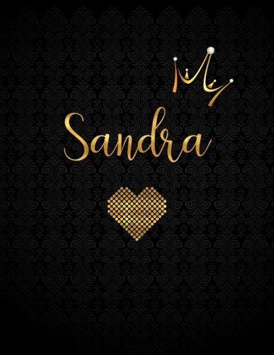 Sandra: Personalized Black XL Journal with Gold Lettering, Girl Names/Initials 8.5x11, Journal Notebook with 110 Inspirational Quotes, Journals to Write In for Women (Notebooks and (Personalized Baby Bible)