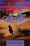 The Stranger, Chuck Frazier, 059525361X