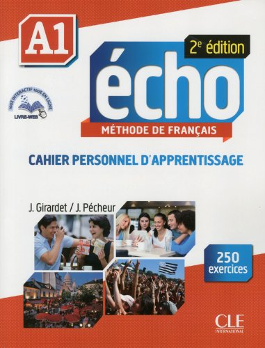 Echo (Nouvelle Version): Cahier Pesonnel d'apprentissage + Dvd-rom + Livre-web A1 2e Edition (French Edition)