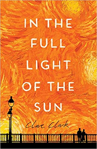 8e1e4e86ffb4 Amazon.com: In the Full Light of the Sun (9780544147577): Clare ...
