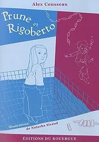 Prune et Rigoberto par Alex Cousseau