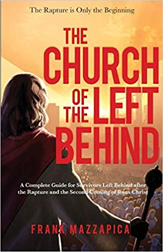 THE TRIBULATION HAND-BOOK: FOR THOSE LEFT BEHIND WHEN JESUS CHRIST COMES FOR HIS CHURCH OF BELIEVERS