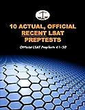 10 Actual, Official Recent LSAT PrepTests: Official LSAT PrepTests 41-50 (Cambridge LSAT) by Morley Tatro (2010-09-21)