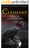 The Claimant: A Novel of the Wars of the Roses