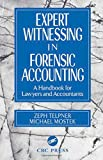 img - for Expert Witnessing in Forensic Accounting: A Handbook for Lawyers and Accountants book / textbook / text book