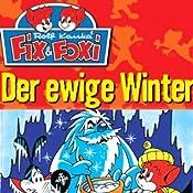 Der ewige Winter (Fix & Foxi 8) | Rolf Kauka