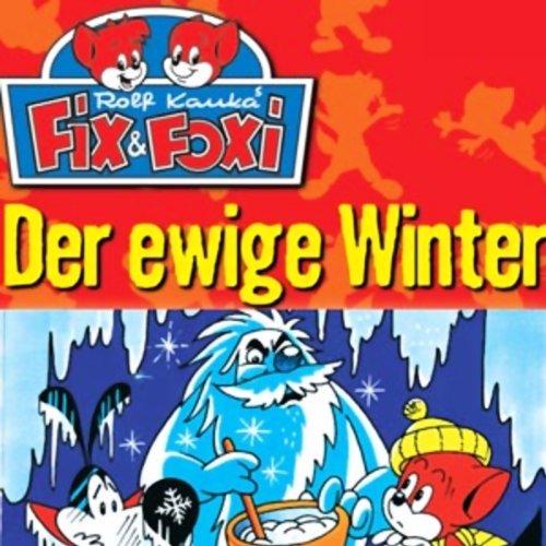 Der ewige Winter (Fix & Foxi 8)