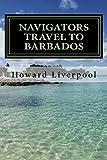 The Navigators Travel To Barbados (Book 1)