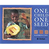 One Child, One Seed: A South African Counting Book by Kathryn Cave (2003-03-01)