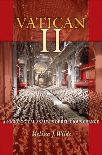Vatican II: A Sociological Analysis of Religious Change (No. 2)
