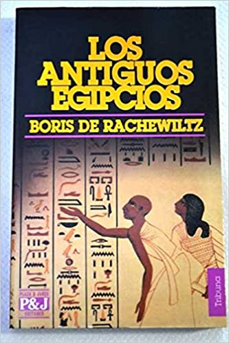 Los antiguos egipcios: 9788401451126: Amazon.com: Books