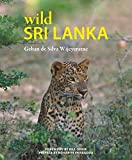 Wild Sri Lanka (Wild Places of Asia)