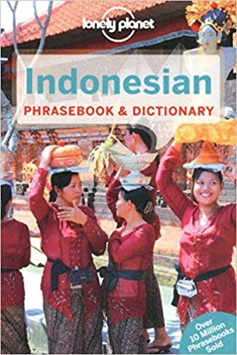 Lonely Planet Indonesian Phrasebook & Dictionary: Lonely Planet