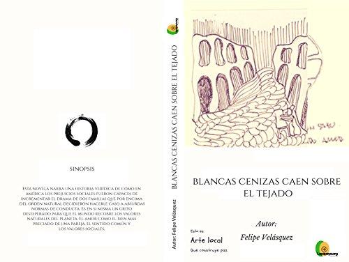 Amazon.com: Blancas cenizas caen sobre el tejado (Spanish ...
