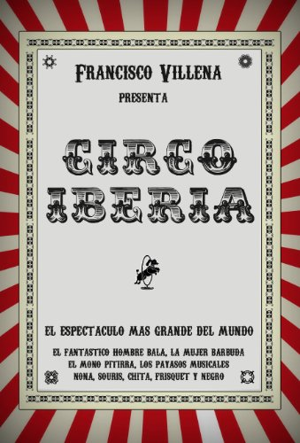 Circo Iberia (Spanish Edition) by [Villena, Francisco]