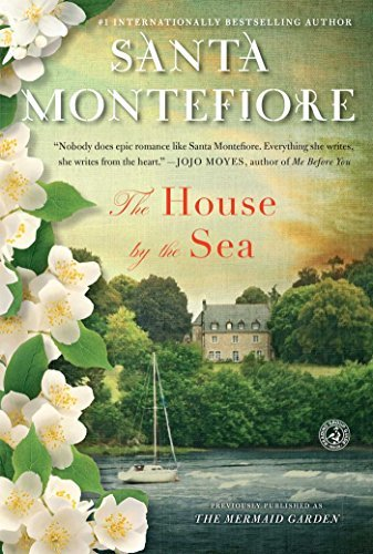 the-house-by-the-sea-a-novel-by-santa-montefiore-2012-05-01