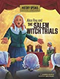 Alice Ray and the Salem Witch Trials, Shannon Knudsen, 0761371141
