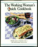 Working Woman's Quick Cookbook, American Business Womens Association Staff, 0965258807