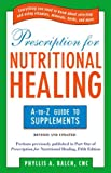 Prescription for Nutritional Healing, Phyllis A. Balch, 1583334122