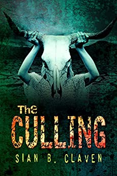 The Culling by [Claven, Sian B. ]