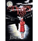 [ Devil's Kiss BY Jones, Alexandra ( Author ) ] { Paperback } 2014
